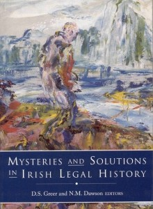 Mysteries and solutions in Irish legal history
