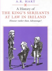 A history of the king's serjeants at law in Ireland