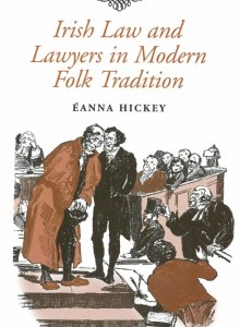 Irish law and lawyers in modern folk tradition